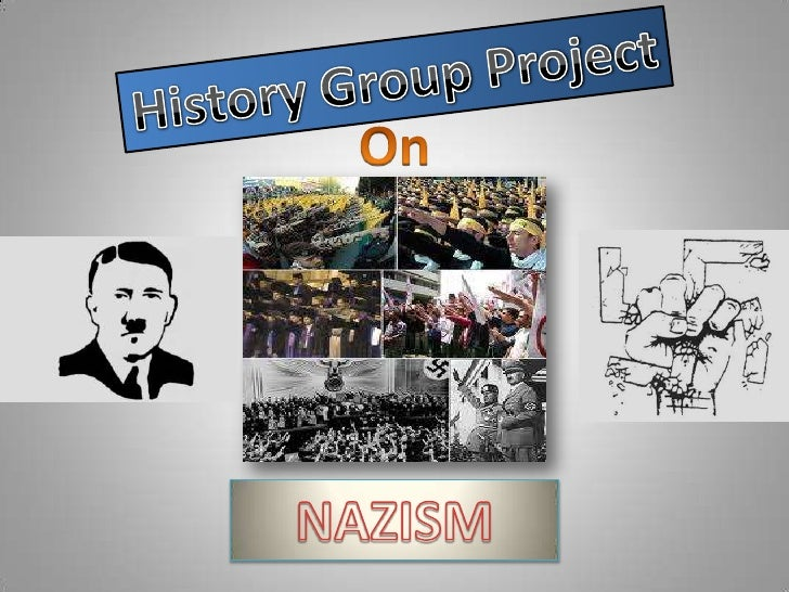 History Group Project<br />On<br />NAZISM<br />