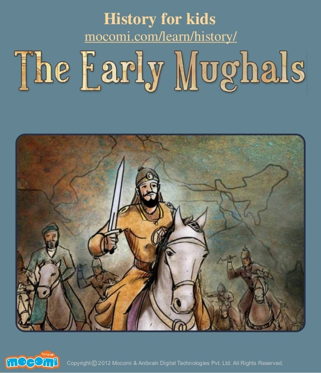 The Early Mughals - History India – Mocomi.com