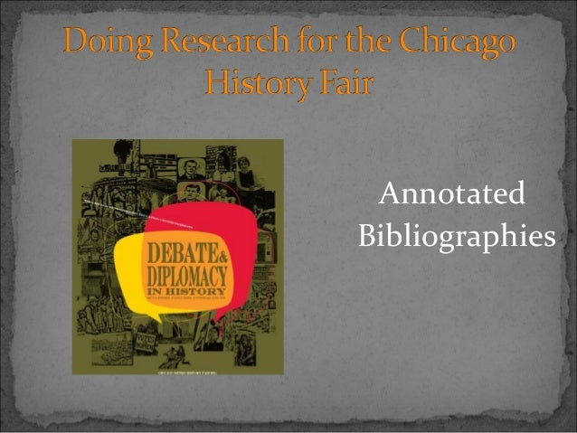 Chicago Metro History Fair 2011: Annotated Bibliography