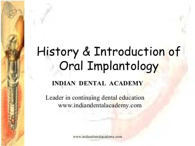 History & intro implant/ cosmetic dentistry training
