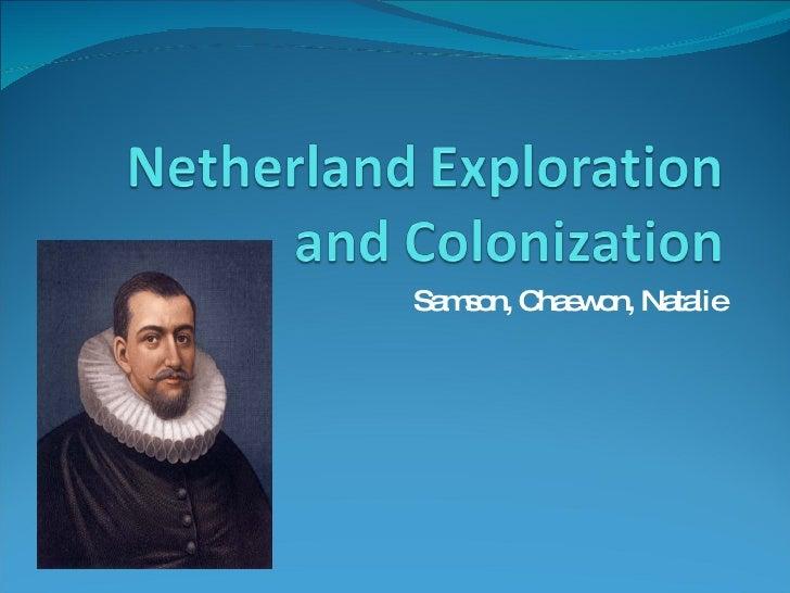 Netherland Exploration PPT