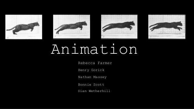 Animation Rebecca Farmer Henry Gorick ` Nathan Massey Bonnie Scott Sian Wetherhill