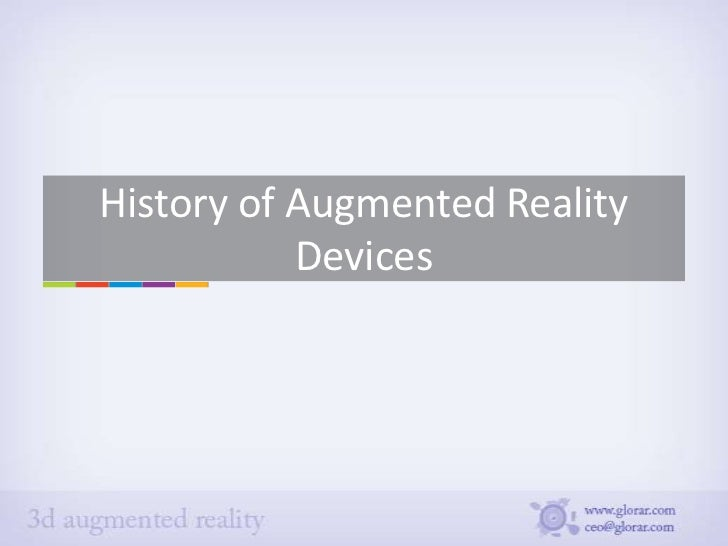 History of Augmented Reality devices