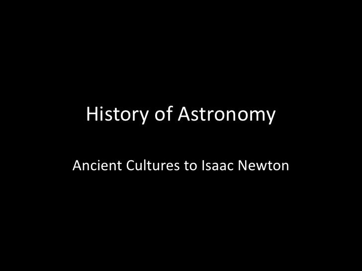 History Of Astronomy (Thru Newton)