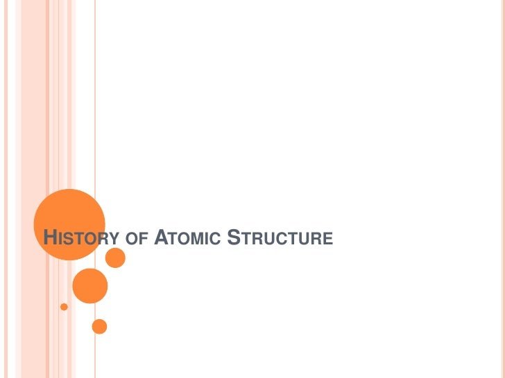 History of atomic structure pisay version
