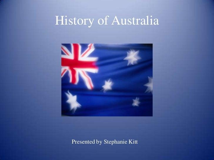 History of Australia?