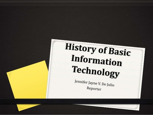 history of information technology This is an early version of the bibliography section of a literature review history of information science by  notably in the history of information technology .