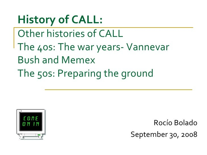 Other histories of CALL, the 40s and the 50s