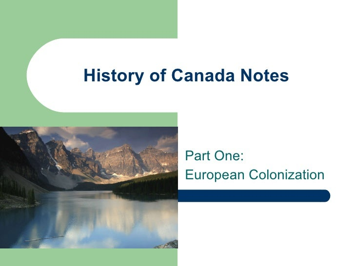 Historyof Canada Part One