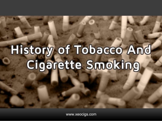 History of Cigarette Smoking