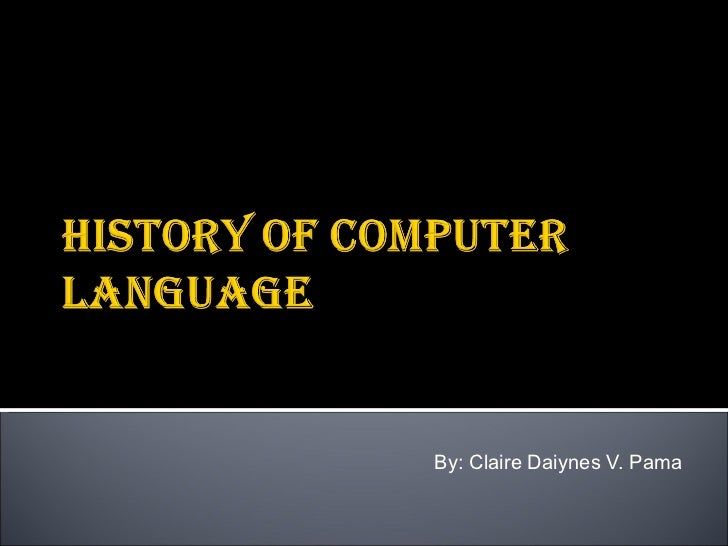 History of computer language