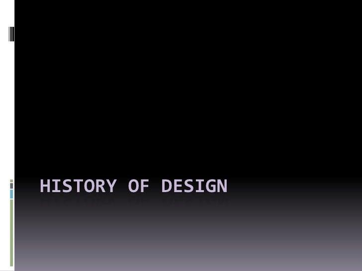 History of design<br />