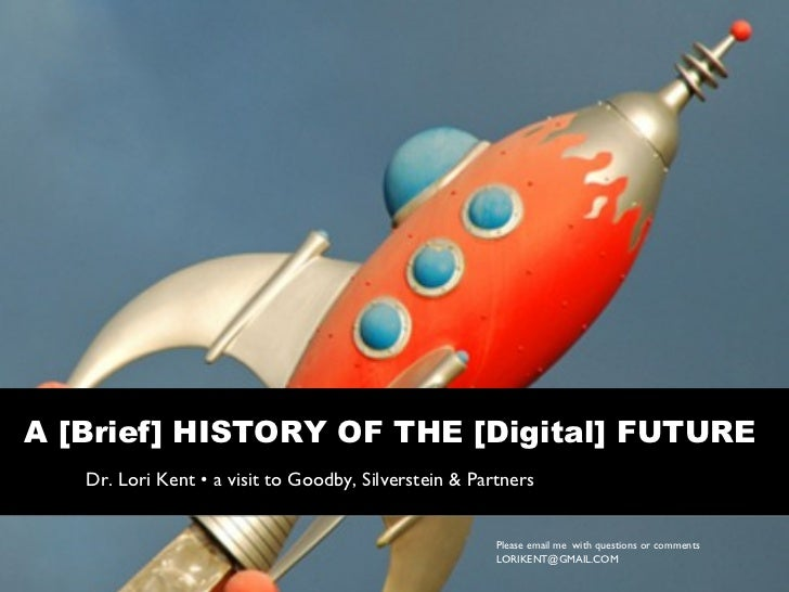 A [Brief] History of [Digital] Future (revised)