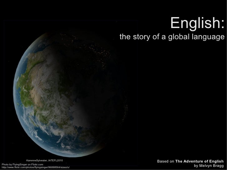 English:                                                               the story of a global language                     ...