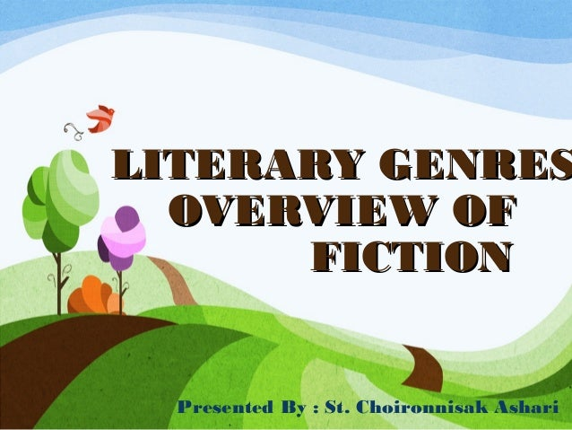 History of fiction and Elements of FICTION