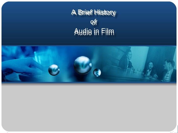 History Of Film Sound Excerpt Original