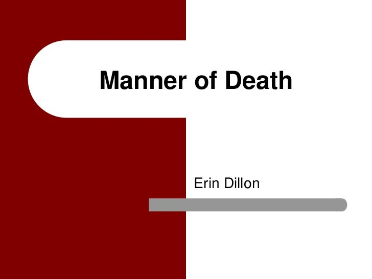 Manner of Death       Erin Dillon