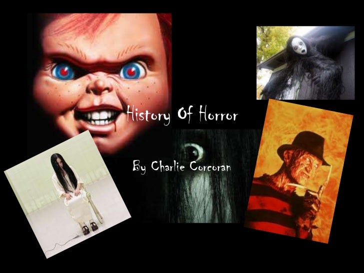 History Of HorrorBy Charlie Corcoran
