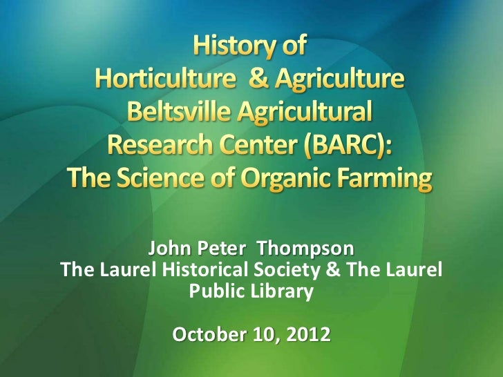 History of horticulture agriculture USDA BARC 2012