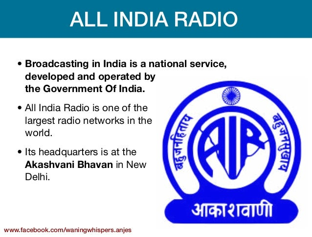 history of radio broadcast in india Ms eashwar leads a non-profit development communication group called voices that has lobbied to start community radio in india based on the current debate in the national media, interested parties feel india has only developed its urban commercial broadcast facilities while ignoring its public service, community, educational, and .