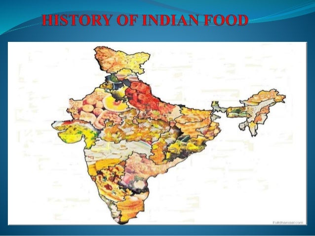 History of indian food 1 for Amin indian cuisine