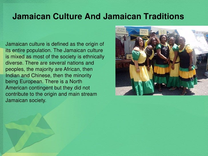 Jamaican Culture And Traditions Jamaican Culture And Jamaican