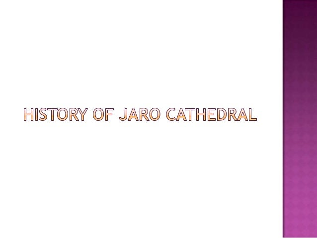 The Jaro Cathedral (Filipino: Ang Katedral ng Jaro) in Iloilo was builtin 1874 under the management of KGG. Mariano Cuarte...