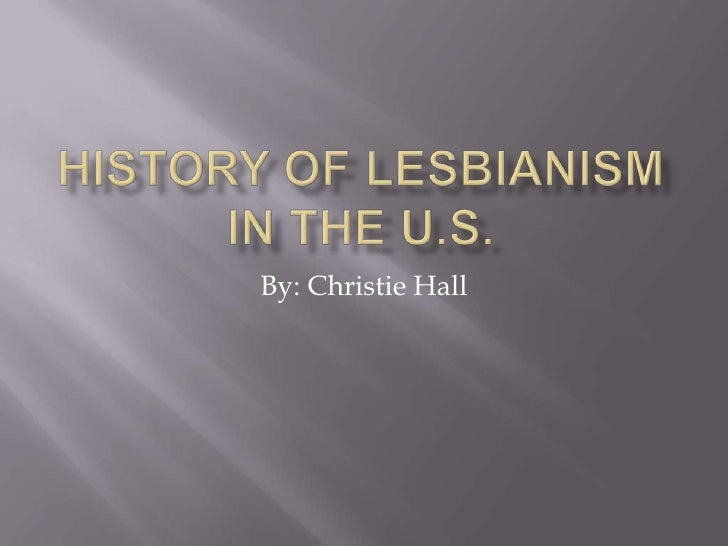 History Of Lesbianism In The U