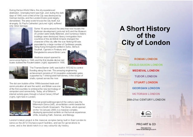 During the two World Wars, the city experienced destitution. Unemployment was high, and during the dark days of 1940, over...