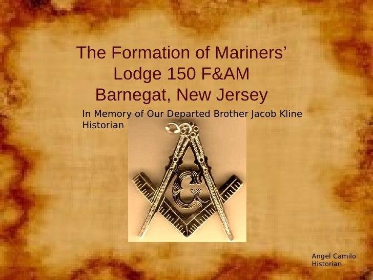 Formation of Mariners Lodge #150 F&AM, Barnegat, NJ