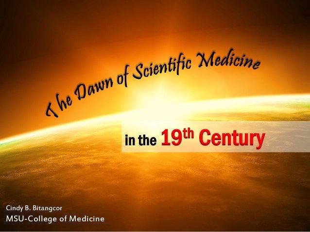 The Dawn of Scientific Medicine in the 19th Century