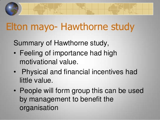 findings of hawthorne studies External links : see also: examples of social science research: link : summary: elton mayo headed a research project utilizing non-participatory, obtrusive observation at the bank wiring room in the western electric company plant in hawthorne, il (roethlisberger & dickinson, 1939, p 379-408) & eventually developed the concept.