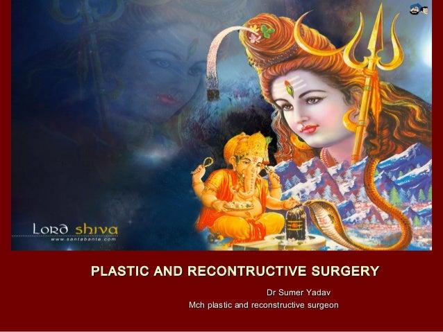 History of plastic surgery ., shushruta plastic surgery , indian plastic surgery history