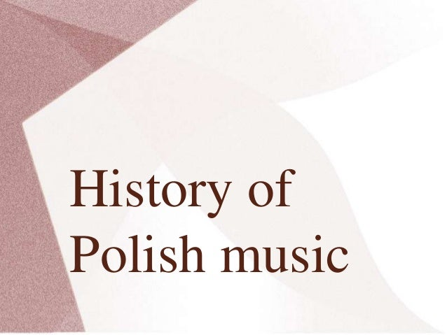 History of polish music