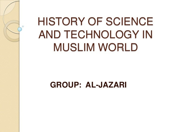 History of science and technology in muslim world