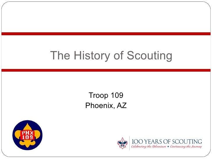 The History of Scouting Troop 109 Phoenix, AZ