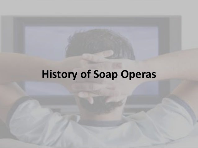 History of soap operasgd