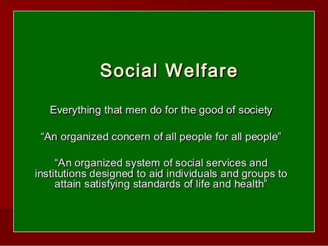 essay on social welfare What factors have led to the development of the british welfare  i will be exploring the social, economic and political factors that led to the development of.