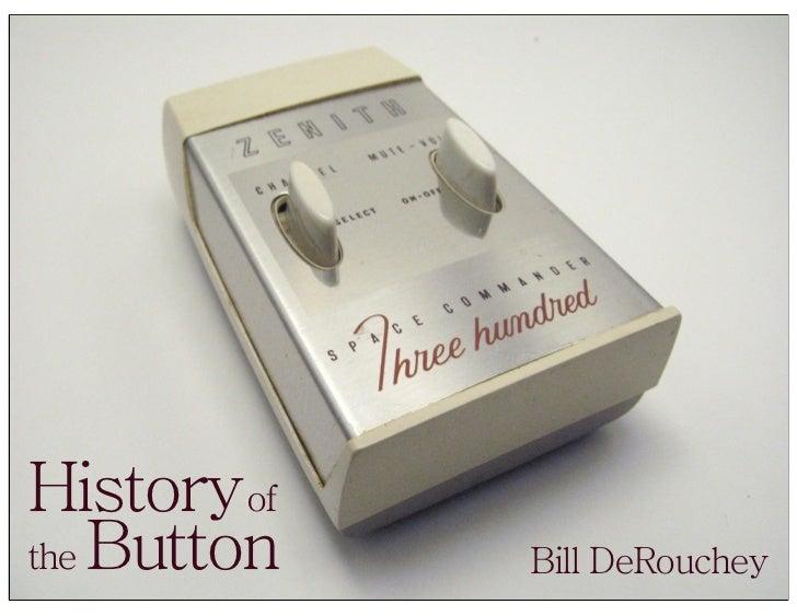 Historyof the Button   Bill DeRouchey