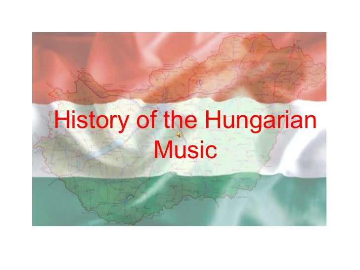 History  of the Hungarian Music