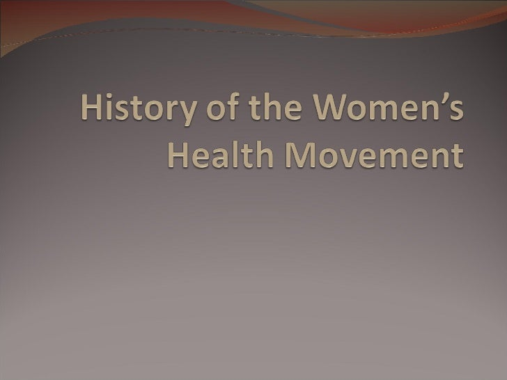 History of the women's health movement