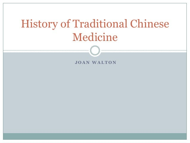 chinese medicine history 1 contents abbreviations summary 1 the developing history and present situation of traditional chinese medicine.