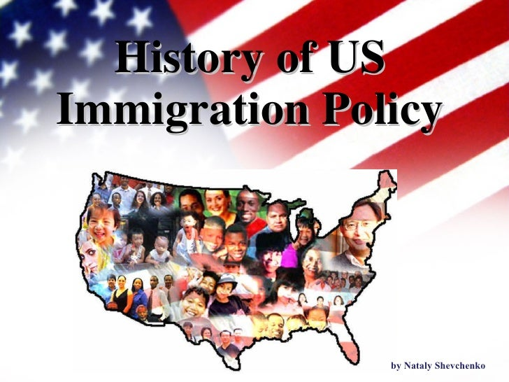 History of US Immigration Policy by Nataly Shevchenko