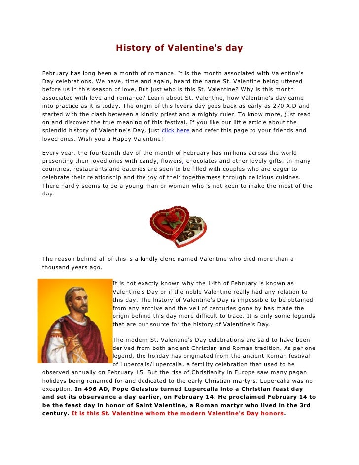 History of Valentines dayFebruary has long been a month of romance. It is the month associated with ValentinesDay celebrat...