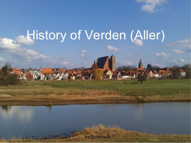History of verden by dora asch