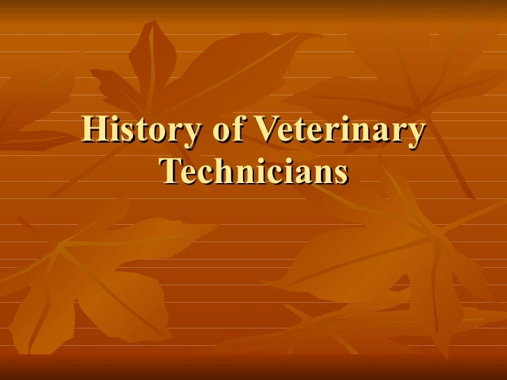 History of Veterinary Technicians
