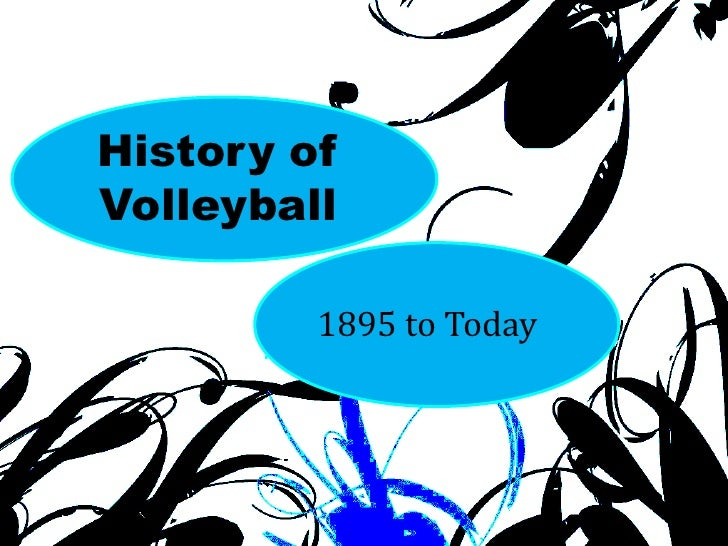 the history and technicalities of volleyball Around since 1979, the unorthodox sport is similar to its counterpart, volleyball, but it is played inside a racquetball court and what construes an out-of-bounds play is when a player hits the ball at the opposition's back or side walls besides those technicalities, players can score at their peril, utilizing the.