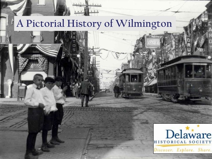 A Pictorial History of Wilmington<br />
