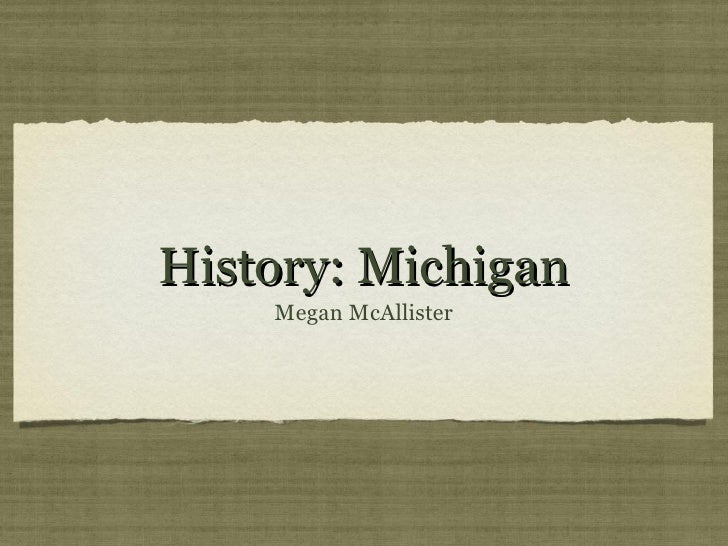 History on michigan