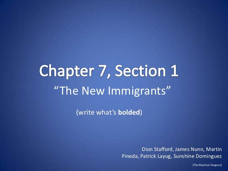 """""""The New Immigrants""""   (write what's bolded)                          Dion Stafford, James Nunn, Martin                 Pi..."""